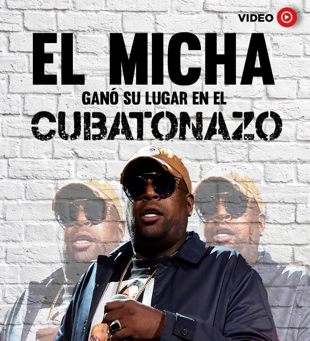 """El Micha Earned His Spot in """"El Cubatonazo"""""""